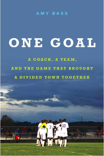One Goal by Amy Bass is the community-wide read for this summer.